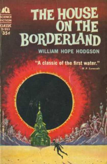 Ace Books - The House On the Borderland - William Hope Hodgson