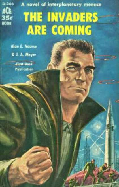 Ace Books - The Invaders Are Coming! - Alan Edward Nourse