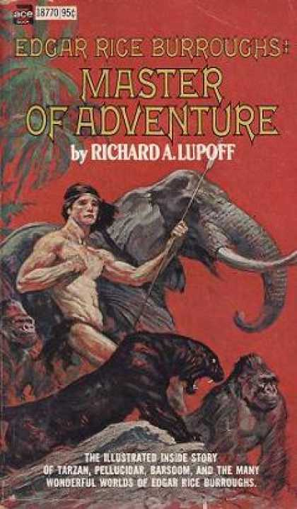 Ace Books - Edgar Rice Burroughs: Master of Adventure - Richard A. Lupoff