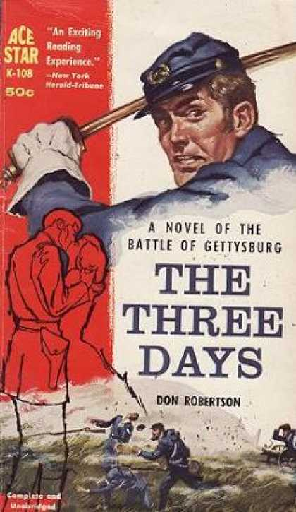 Ace Books - The Three Days: A Novel of the Battle of Gettysburg - Don Robertson