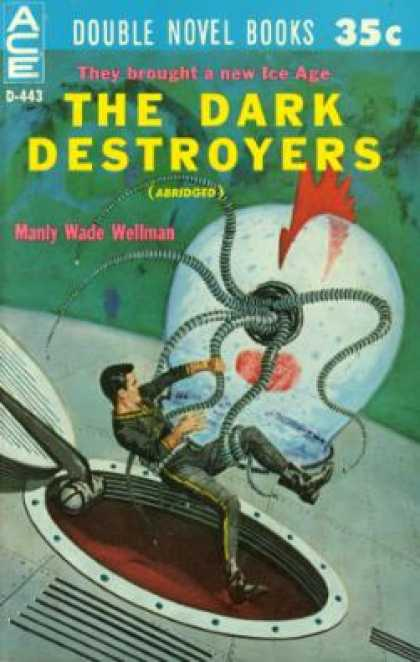 Ace Books - The Dark Destroyers / Bow Down To Nul - Manly Wade / Aldiss, Brian W. Wellman