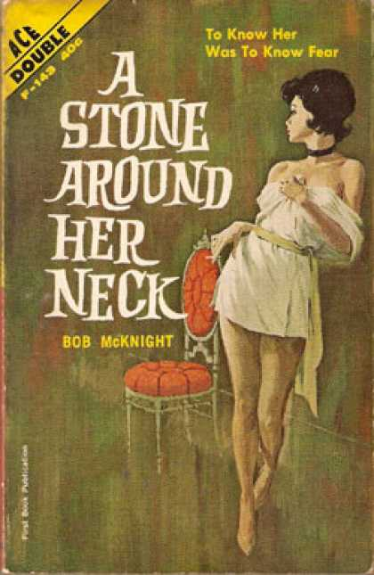 Ace Books - A Stone Around her Neck - Bob McKnight