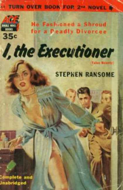 Ace Books - So Dead My Love / I, the Executioner (ace Double D-7) - Harry; Stephen Ransome W