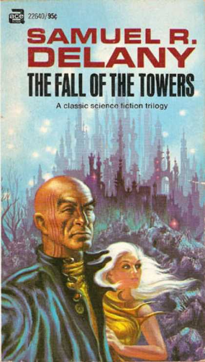 Ace Books - The Fall of the Towers - Samuel R. Delany