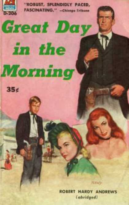 Ace Books - Great Day In the Morning - Robert Hardy Andrews
