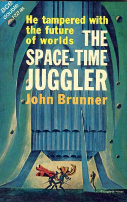 Ace Books - The Space-time Juggler/ the Astronauts Must Not Land
