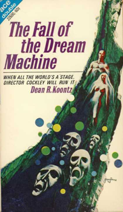 Ace Books - The Fall of the Dream Machine / the Star Venturers - Dean R. Koontz