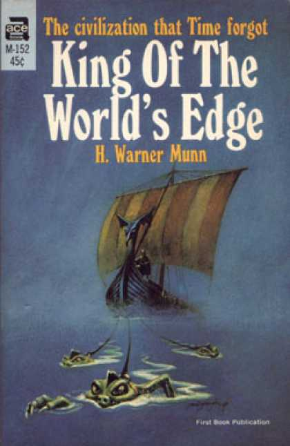Ace Books - King of the World's Edge - H. Warner Munn