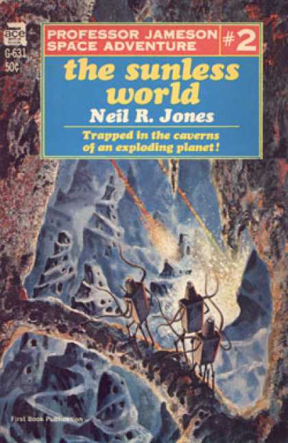 Ace Books - The Sunless World - Neil R. Jones