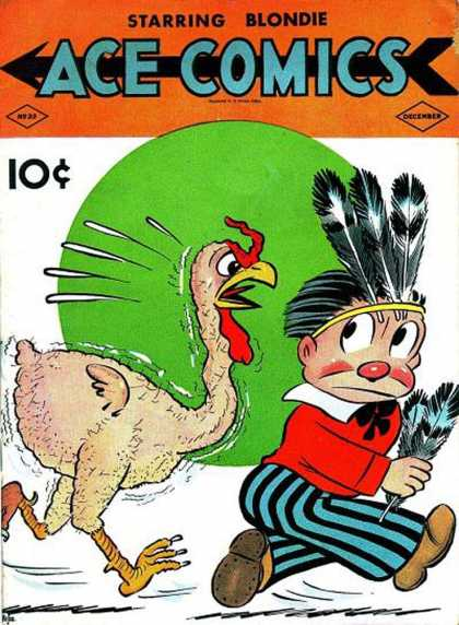 Ace Comics 33 - Blondie - 10 Cents - Turkey - Feathers - Indian