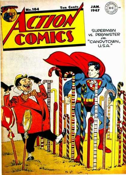 Action Comics 104 - Superman - Prankster - Candytown - Candycane - Clark Kent