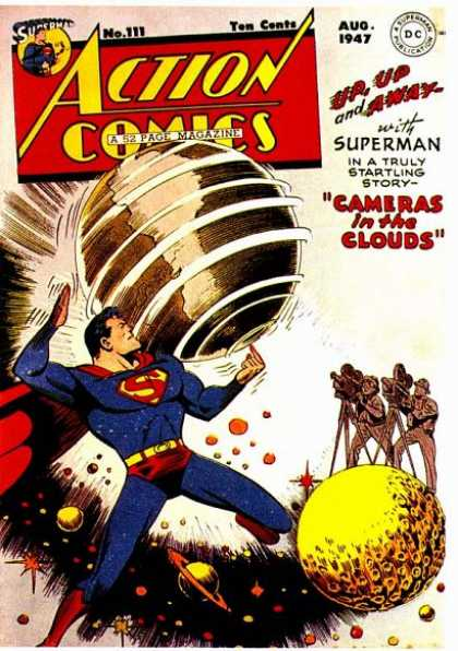 Action Comics 111 - Superman - Globe - Up Up And Away - Cameras In The Clouds - Spinnning