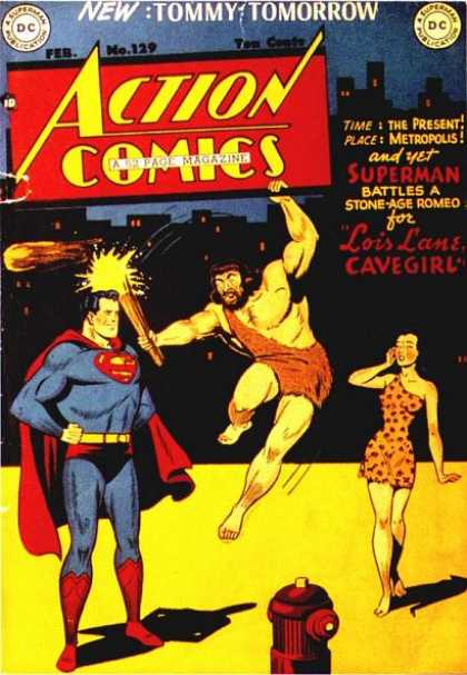 Action Comics 129 - Superman - Cave Man - Tommy Tomorrow - Lois Lans - Cave Girl