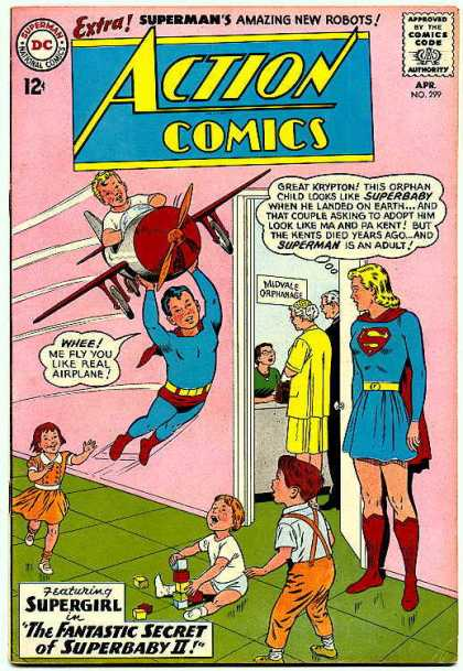 Action Comics 299 - Supergirl - The Fantastic Secret Of Superbaby - Airplane - Ma And Pa Kent - Toddlers - Curt Swan