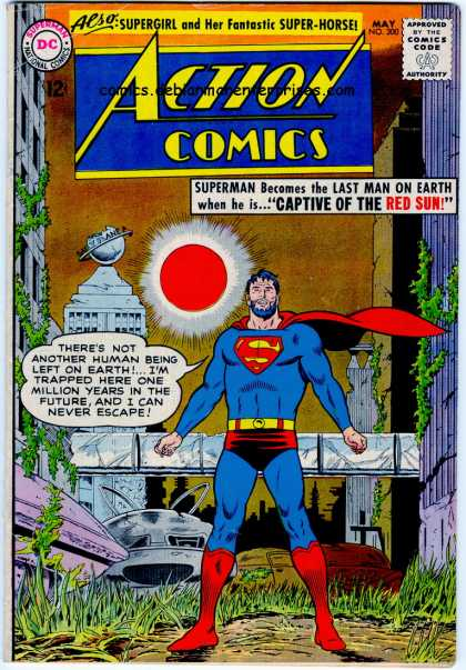 Action Comics 300 - Red Sun - Beard - Superman - Last Man On Earth - No Other Humans - Curt Swan