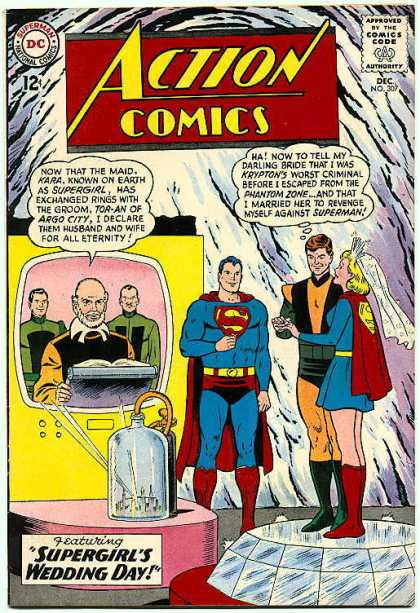 Action Comics 307 - Supergirl - Superman - Wedding Day - Secret Evil Plan - Kryptonite - Curt Swan