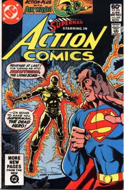 Action Comics 525 - Superman - Neutron - Bomb - Fire - Buildings - Dick Giordano, Ross Andru