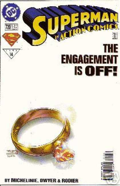 Action Comics 720 - Ring - Engagement - Superman Action Comics - The Engagement Is Off - Superman Comic Book - Denis Rodier