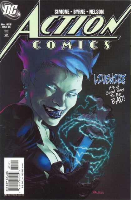 Action Comics 835 - Livewire - Simone - Byrne - Nelson - Its A Good Day To Be Bad