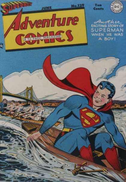 Adventure Comics 129 - Superboy - Boat - Superman - Goldengate Bridge - Rowing