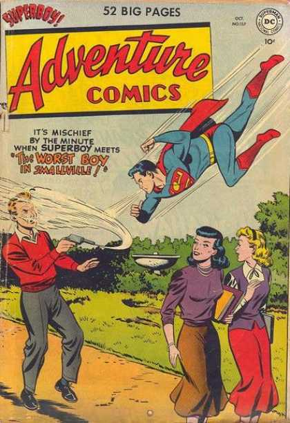 Adventure Comics 157 - Superboy - Blow - The Worst Boy In Smallville - Mischief By The Minute - Water Gun