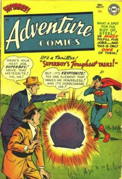 Adventure Comics 171 - Superboy - Kryptonite - Boy Of Steel - Superman - Meteorite