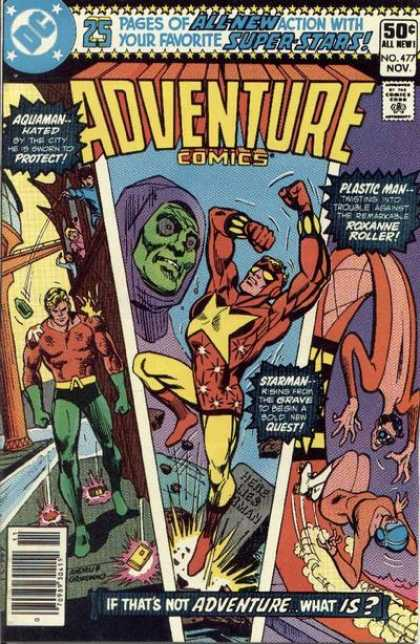 Adventure Comics 477 - Starman - Aquaman - Plastic Man - Super-stars - Three Adventures In One Issue - Dick Giordano, Ross Andru