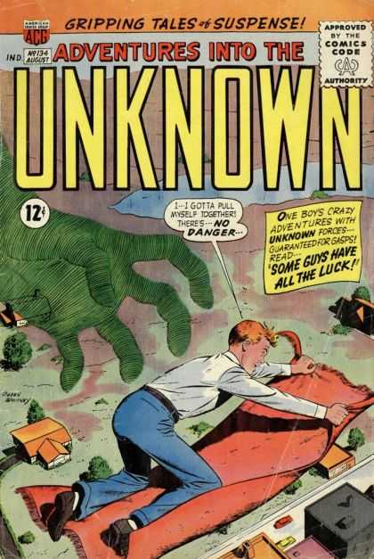 Adventures Into the Unknown 134 - Gripping Tales Of Suspense - No Danger - Some Guys Have All The Luck - Laying Out Towel - Green Hand