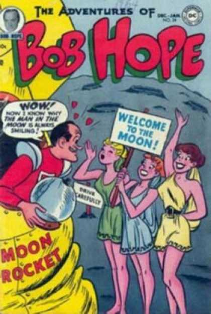 Adventures of Bob Hope 24 - Moon Landing - Sexy Ladies - Smiling - Welcome - Rocketship