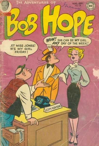 Adventures of Bob Hope 28 - City Editor - Cigarette - Wow She Can Be My Girl Any Day Of The Week - Press - Telephone