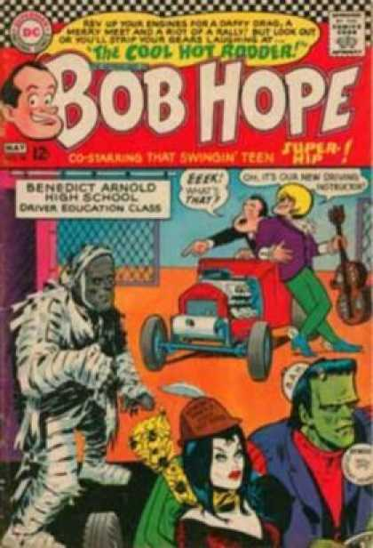Adventures of Bob Hope 98 - Cool Hot Rodder - Benedict Arnold High School - Mummy - Frankenstein - Driver