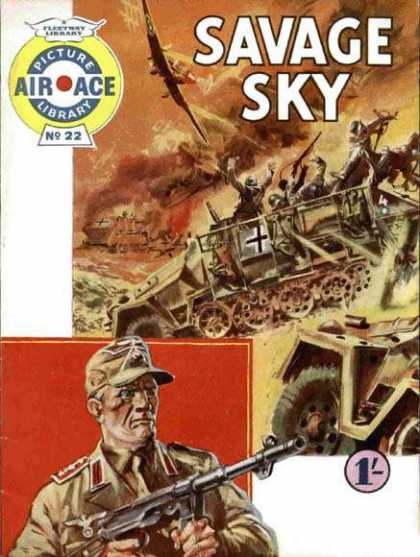 Air Ace Picture Library 22 - Savage Sky - No 22 - War - Battle - Gun
