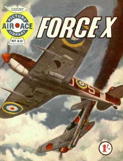 Air Ace Picture Library 40 - No 40 - Force X - Fleetway Library - Plane - Fighter