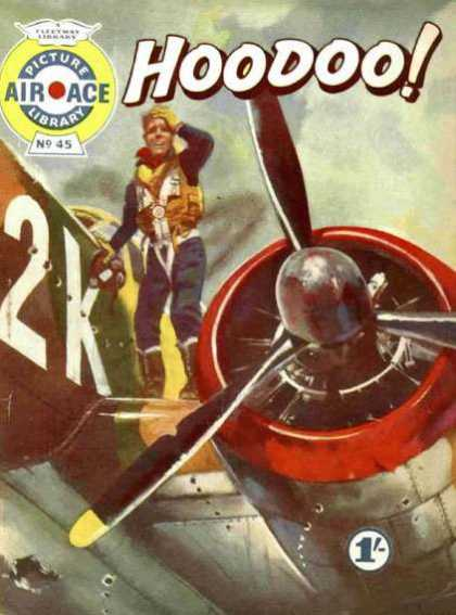 Air Ace Picture Library 45 - Hoodoo - Airplane - Man - Propeller - Aircraft