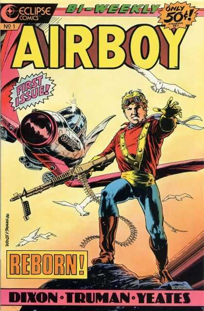 Airboy 1 - Machine Gun - Bird - Airplane - First Issue - Reborn - Timothy Truman
