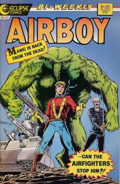 Airboy 27 - Manic Is Back From The Dead - Bi-weekly - Guns - Sword - Can The Airfighters Stop Him