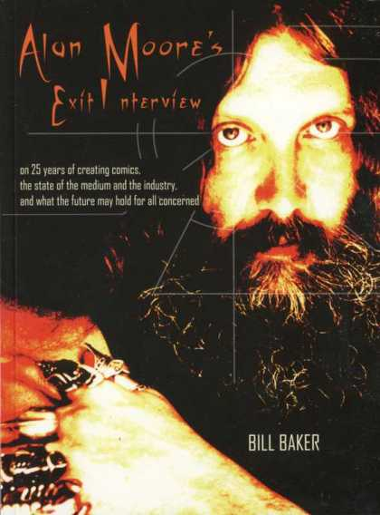 Alan Moore's Exit Interview 1