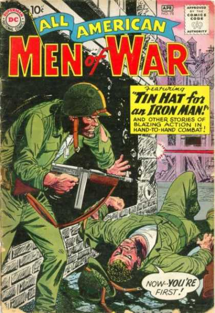 All-American Comics - All American Men of War - Superman National Comics - Approved By The Comics Code - All American - Soldier - Nowyoure First