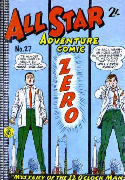 All Star Adventure Comic 27 - Zero - No 27 - Its Almost Noon - Im Back Again - Mystery Of 12 O Clock Man