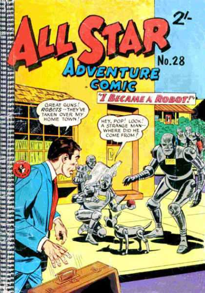 All Star Adventure Comic 28 - Robots - Dog - I Became A Robot - Yard - Briefcase