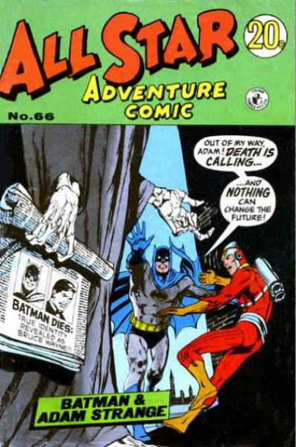 All Star Adventure Comic 66 - Batman - Adam Strange - Change The Future - Death Is Calling - Newspaper