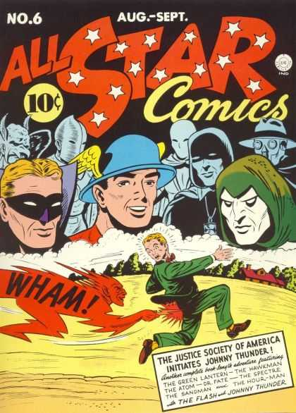 All Star Comics 6 - The Justice Society Of America - Johnny Thunder - The Green Lantern - The Atom - The Flash