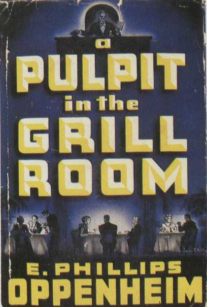 American Book Jackets - A Pulpit in the Grill Room