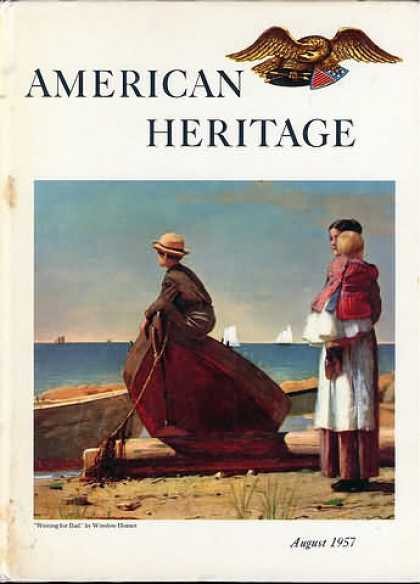 American Heritage - August 1957