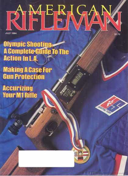 American Rifleman - July 1984