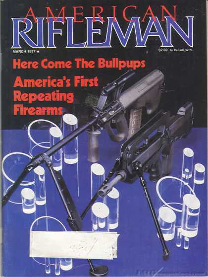 American Rifleman - March 1987