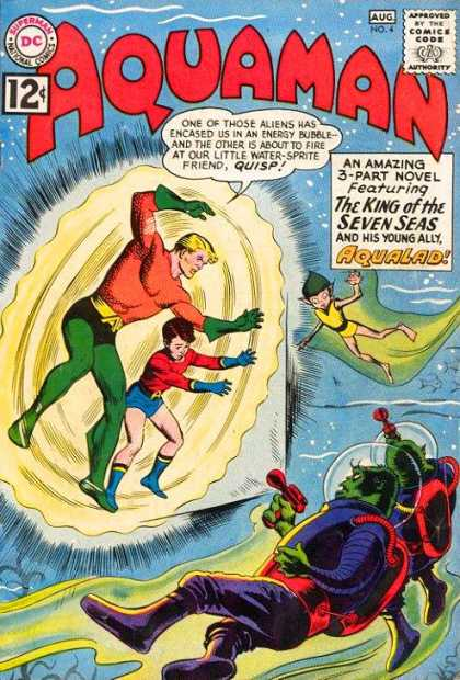 Aquaman 4 - The King Of The Seven Seas - Energy Bubble - Water Sprite - Underwater Battle - Aliens - Nick Cardy, Yvel Guichet