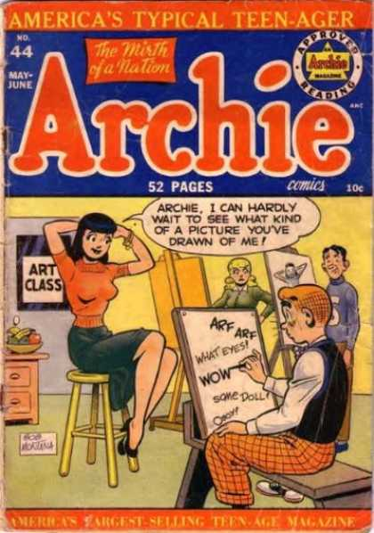 Archie 44 - Americas Typical Teenager - Cats And Dogs - Not All Women Are Works Of Art - Beauty Is In The Eye Of The Beholder - Jughead Draws Better Than Archie