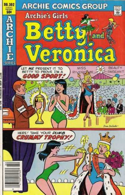 Archie's Girls Betty and Veronica 301 - Archies Series - Good Sport - Miss Riverdale - Beauty Pageant - Crummy Trophy