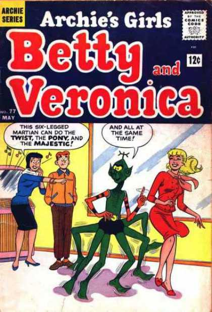 Archie's Girls Betty and Veronica 77 - Martian - Six Legs - Twist - Pony - Majestic